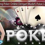 Menang Poker Online Dengan Mudah, Pakai Cara Ini